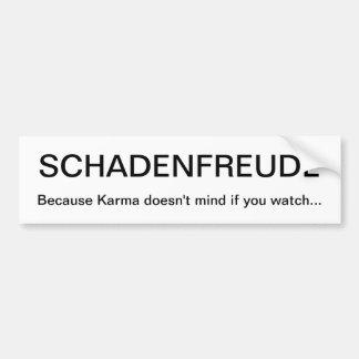 SCHADENFREUDE BUMPER STICKER