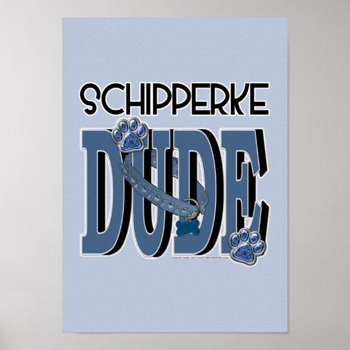 Schipperke DUDE Print