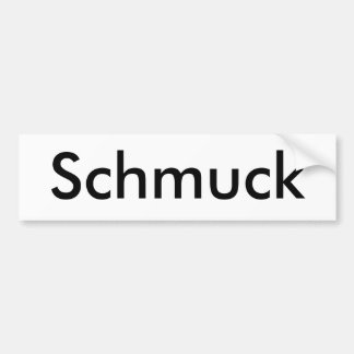Schmuck Bumper Sticker