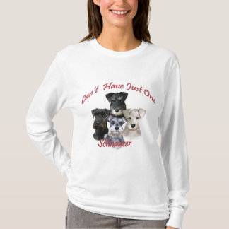 Schnauzer Can't Have Just One Apparel T-Shirt