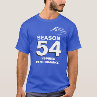 Schola Cantorum SV Season 54 Team Tee Shirt