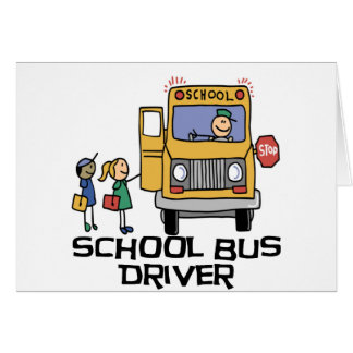 School Bus Driver T-shirts and Gifts. Greeting Card