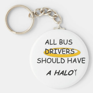 School Bus Drivers Should Have A Halo Basic Round Button Keychain