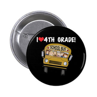 School Bus I Love 4th Grade 2 Inch Round Button
