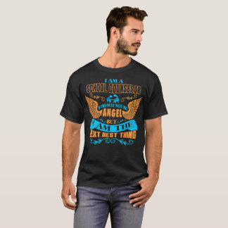 School Counselor Not Angel Next Best Thing Tshirt