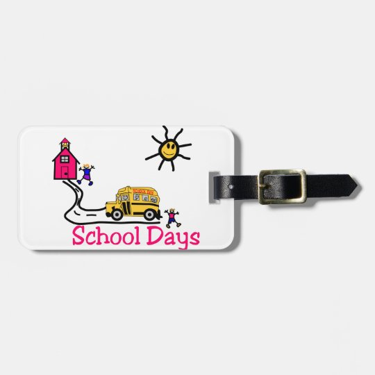 School Days Bag Tag