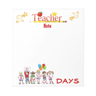 School Days Teacher Notepad