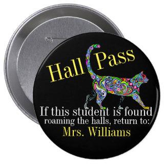 School Hall Pass / Cat - SRF 4 Inch Round Button