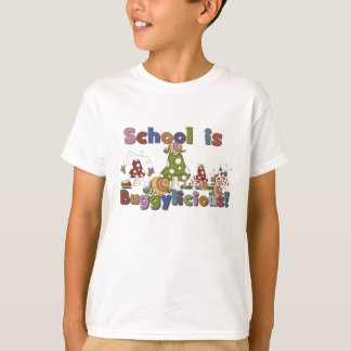 School is Buggylicious Shirts