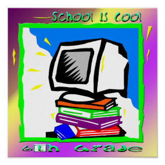 School is Cool 6th Grade - PC Poster