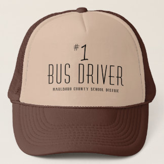 School or Company Name Number One Bus Driver Trucker Hat
