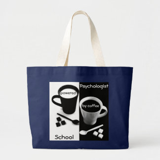 School Psychologist Powered by Coffee (Lg. Tote) Large Tote Bag