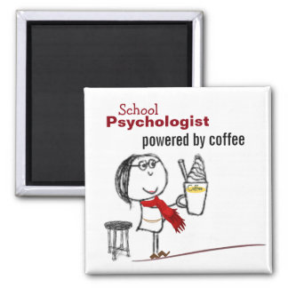 School Psychologist Powered by Coffee (Magnet) Square Magnet