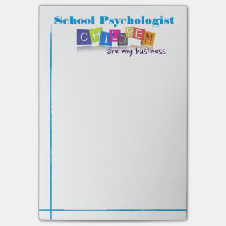 School Psychology/Children Are My Business Post-it Post-it Notes