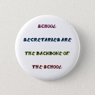 SCHOOL SECRETARIES 2 INCH ROUND BUTTON