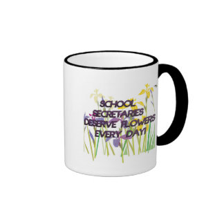 SCHOOL SECRETARIES DESERVE FLOWERS MUGS