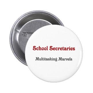 School Secretaries Multitasking Marvels 2 Inch Round Button