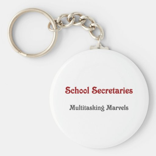 School Secretaries Multitasking Marvels Key Chains