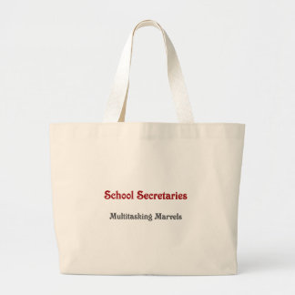School Secretaries Multitasking Marvels Large Tote Bag