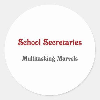 School Secretaries Multitasking Marvels Round Sticker