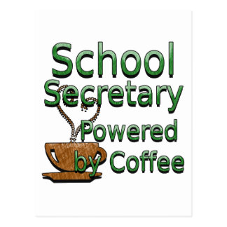 School Secretary Powered by Coffee Postcard