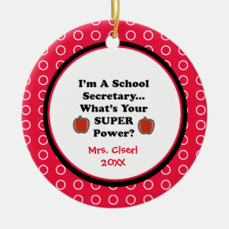 School Secretary Super Powers Ornament