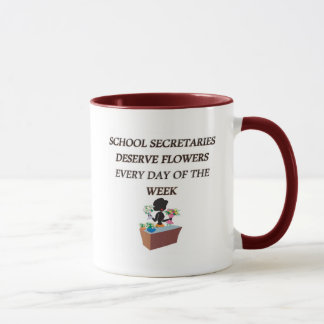 SCHOOL SECRETARYDESERVE FLOWERS MUG
