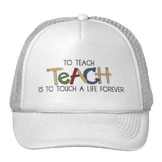 School Theme Teachers Teach to Touch a Life Cap Trucker Hat