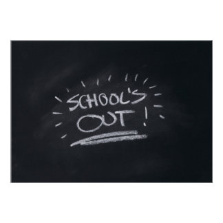 Schools Out Poster/Print