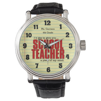 Schoolteacher Piece of Mind | Funny Custom Watch