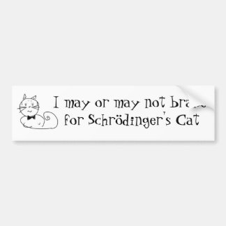 Schrödinger's cat bumper sticker