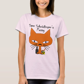 Schrodingers Pussy black text T-Shirt