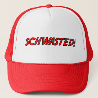Schwasted! Hat