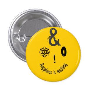 Science Ampersand Techie Humorous Teachers Design 1 Inch Round Button