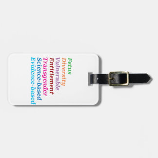 Science based and other banned words luggage tag