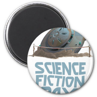 Science Fiction Day - Appreciation Day 2 Inch Round Magnet