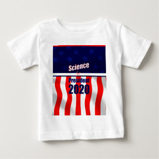 Science for President Baby T-Shirt