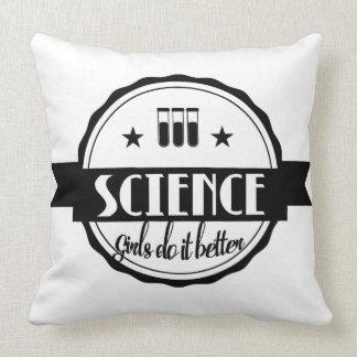 Science. Girls Do It Better Throw Pillow