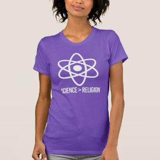 Science is greater than Religion - Science Symbol  T-Shirt