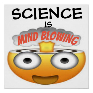 Science is Mind Blowing Emoji 1 Poster
