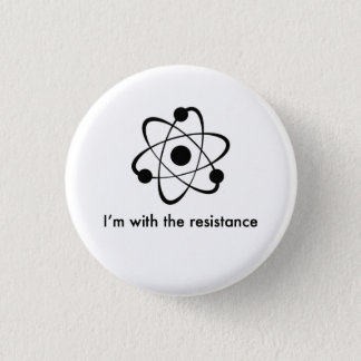 Science is real 1 inch round button