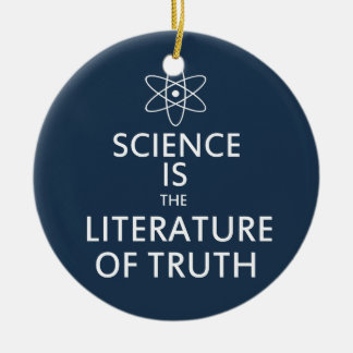 Science is the Literature of Truth in Blue Ceramic Ornament