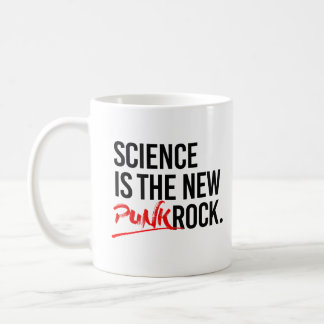 SCIENCE IS THE NEW PUNK ROCK - - Pro-Science - Coffee Mug
