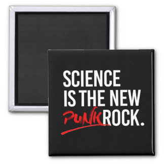 SCIENCE IS THE NEW PUNK ROCK - - Pro-Science -- wh Square Magnet