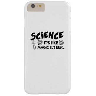 SCIENCE IT'S LIKE MAGIC SCIENTIST Funny Gift Barely There iPhone 6 Plus Case