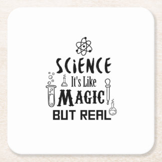 Science Like Magic But Real  Scientists Gifts Square Paper Coaster