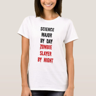 Science Major Zombie Slayer T-Shirt