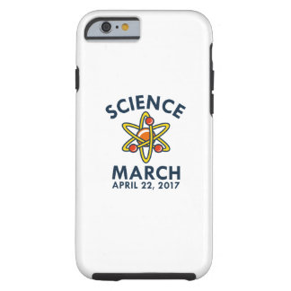Science March Tough iPhone 6 Case
