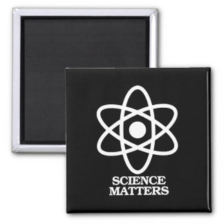 Science Matters - Science Symbol -- - Pro-Science  Square Magnet
