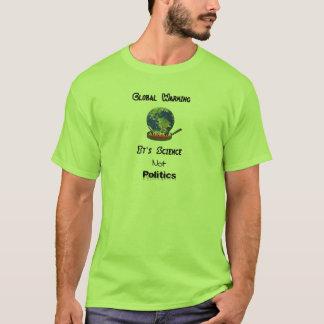 Science Not Politics T-Shirt